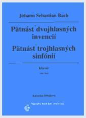 Pätnásť dvojhlasných invencií/Pätnásť trojhlasných
