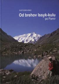 Od brehov Issyk-kulu po Pamír