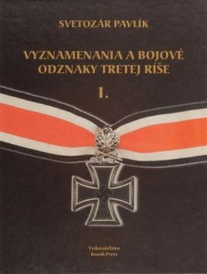 Vyznamenania a bojové odznaky Tretej ríše I