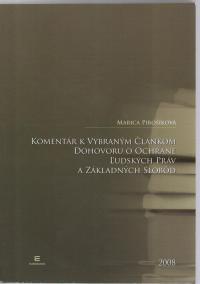 Komentár k vybraným článkom Dohovoru o ochrane ľudských práv a základných slobôd