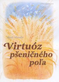 Virtuóz pšeničného poľa