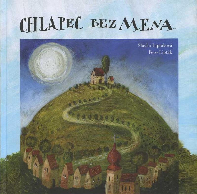 Kniha: Chlapec bez mena - Slavka Liptáková