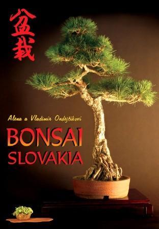 Kniha: Bonsai Slovakia - Alena Ondrejčíková