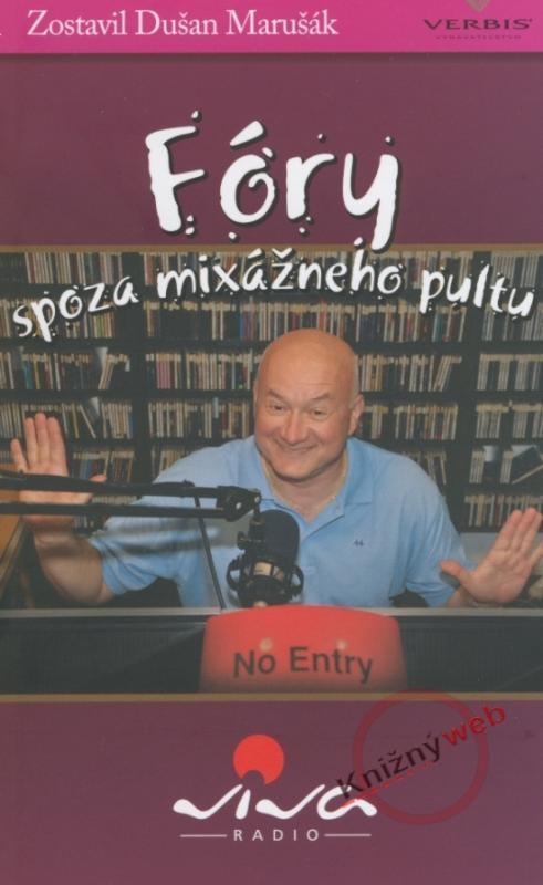 Kniha: Fóry spoza mixážneho pultu - Marušák Dušan