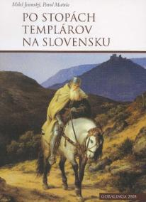 Po stopách templárov na Slovensku