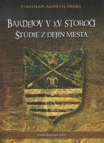 Bardejov v XV. storočí