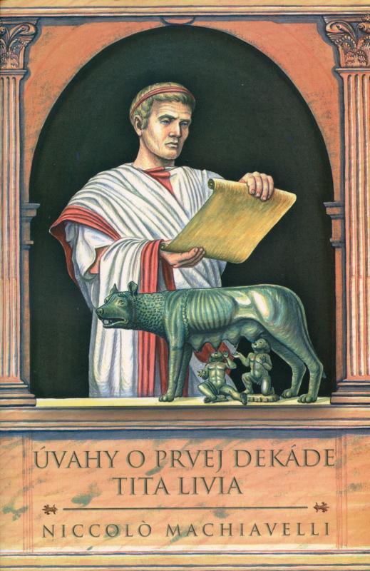 Kniha: Úvahy o prvej dekáde Tita Livia - Niccolo Machiavelli