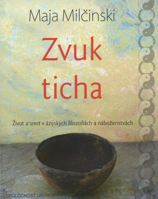 Kniha: Zvuk ticha - Maja Milčinski