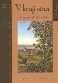 V kraji vína / In the region of wine / Im Lande des Wines