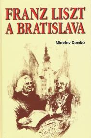 Franz Liszt and Bratislava