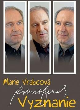 Kniha: Vyznanie - Marie Vrabcová