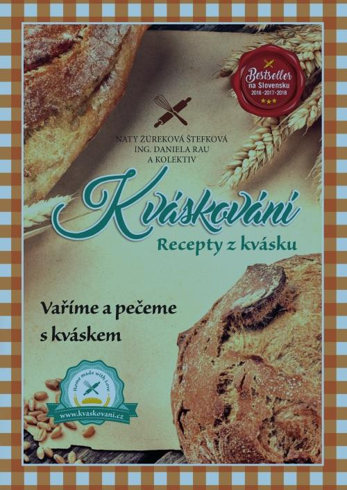 Kniha: Kváskování - Recepty z kvásku - Naty Žúreková Štefková