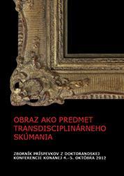 Kniha: Obraz ako predmet transdisciplinárneho skúmania - Kolektív autorov