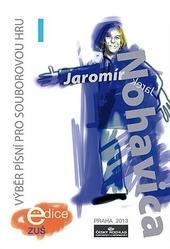 Kniha: Výběr písní pro souborovou hru 1 - Jaromír Nohavica