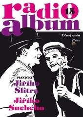 Radio-album 15: Písně Jiřího Šlitra a Jiřího Suchého