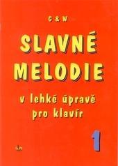 Kniha: Slavné melodie 1.díl + CD - Jiří Ullman