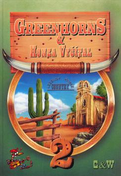 Kniha: Greenhorns - Honza Vyčítal  2.díl - Honza Vyčítal, Jan Vyčítal, Jan Vyčítal