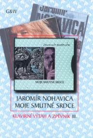 Jarek Nohavica - Moje smutné srdce