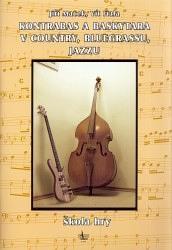 Kontrabas a baskytara v country, bluegrassu a jazzu + CD