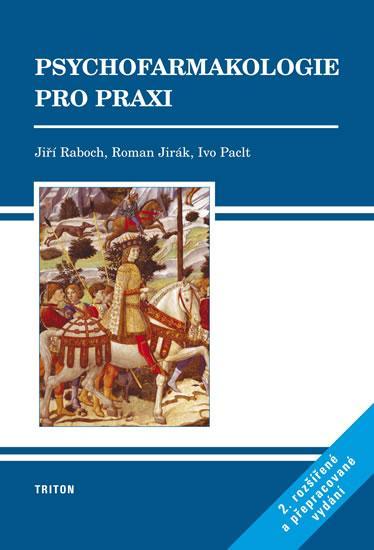 Psychofarmakologie pro praxi - 2.vydaní
