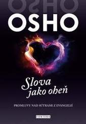 OSHO - Slova jako oheň