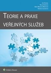 Kniha: Teorie a praxe veřejných služeb - JAN