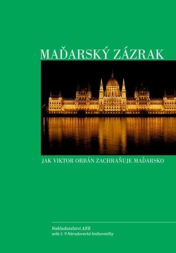 Kniha: Maďarský zázrak - kolektiv autorů